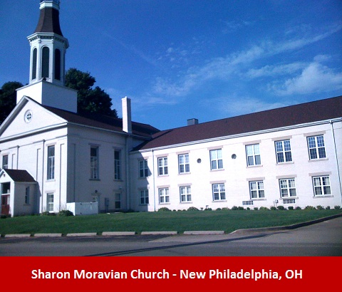 Sharon Moravian Church - New Philadelphia, OH