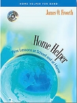 Alto Saxophone Home Helper: First Lessons at School and At Home